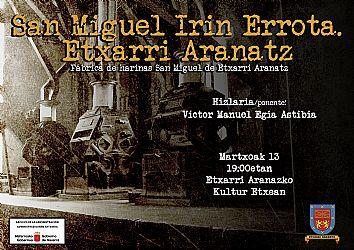 HITZALDIA  ETXARRI ARANAZKO SAN MIGUEL IRIN ERROTA 1936-1976